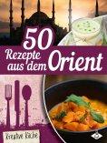 eBook: 50 Rezepte aus dem Orient