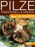 eBook: Pilze Traditionell & Kreativ