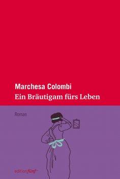 ebook: Ein Bräutigam fürs Leben