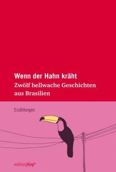 eBook: Wenn der Hahn kräht