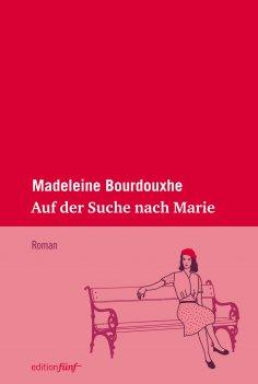 ebook: Auf der Suche nach Marie