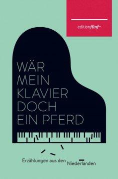 eBook: Wär mein Klavier doch ein Pferd