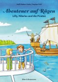 ebook: Abenteuer auf Rügen - Lilly, Nikolas und die Piraten