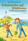 ebook: Schatzsuche auf Hiddensee - Lilly, Nikolas und das Gold des Meeres