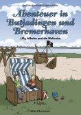 ebook: Abenteuer in Butjadingen und Bremerhaven