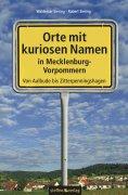 eBook: Orte mit kuriosen Namen in Mecklenburg-Vorpommern