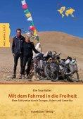 eBook: Mit dem Fahrrad in die Freiheit