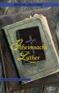 eBook: Geheimsache Luther