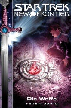 eBook: Star Trek - New Frontier 04: Die Waffe