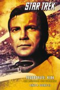 eBook: Star Trek - The Original Series 3: Feuertaufe: Kirk