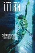 ebook: Star Trek - Titan 5: Stürmische See