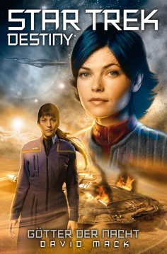 ebook: Star Trek - Destiny 1: Götter der Nacht
