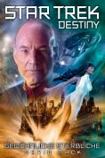 eBook: Star Trek - Destiny 2: Gewöhnliche Sterbliche