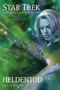 ebook: Star Trek - The Next Generation 04: Heldentod