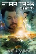 eBook: Star Trek - Destiny 3: Verlorene Seelen