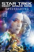 ebook: Star Trek - Deep Space Nine 8.01: Offenbarung - Buch 1