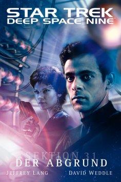 ebook: Star Trek - Deep Space Nine 8.03: Sektion 31 - Der Abgrund