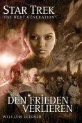 eBook: Star Trek - The Next Generation 06: Den Frieden verlieren