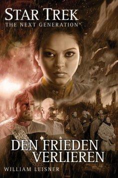 eBook: Star Trek - The Next Generation 06: Den Frieden verlieren