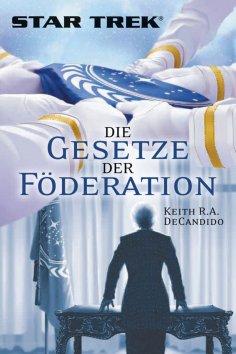 eBook: Star Trek - Die Gesetze der Föderation