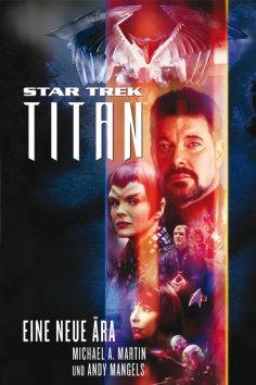 ebook: Star Trek - Titan 1: Eine neue Ära