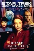 eBook: Star Trek - Deep Space Nine 8.06: Mission Gamma 2 - Dieser graue Geist