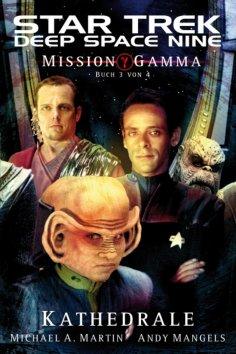 eBook: Star Trek - Deep Space Nine 8.07: Mission Gamma 3 - Kathedrale
