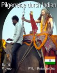 ebook: Pilgerreise durch Indien