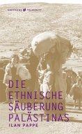 eBook: Die ethnische Säuberung Palästinas