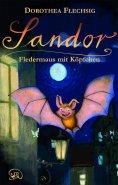 eBook: Sandor Fledermaus mit Köpfchen