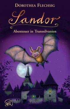 eBook: Sandor Abenteuer in Transsilvanien