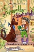 ebook: Petronella Glückschuh Naturforschergeschichten