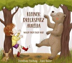 eBook: Kleiner Dreckspatz Aurelia