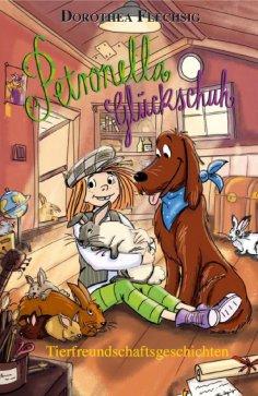 eBook: Petronella Glückschuh Tierfreundschaftsgeschichten