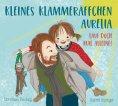 eBook: Kleines Klammeräffchen Aurelia - Lauf doch mal allein!