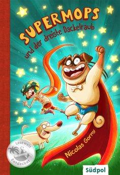 eBook: Supermops und der dreiste Dackelraub