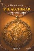 ebook: Die Alchimar - Start ins Leben (Band 1)