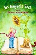 ebook: Das magische Buch und die Monstersonnenblume