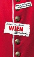eBook: Wien - Im Beisl Ihrer Majestät - ein Heimatbuch