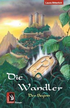 ebook: Die Wandler - Der Beginn