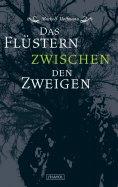 eBook: Das Flüstern zwischen den Zweigen