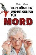 ebook: Lilly Höschen und ihr Gespür für Mord
