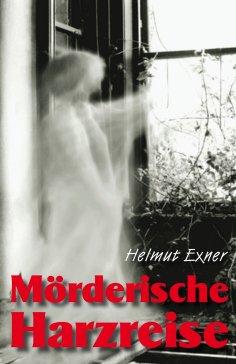 ebook: Mörderische Harzreise