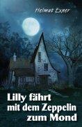 ebook: Lilly fährt mit dem Zeppelin zum Mond
