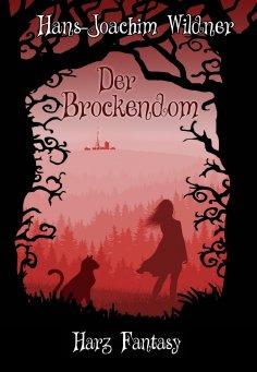eBook: Der Brockendom