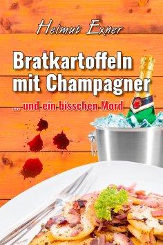 eBook: Bratkartoffeln mit Champagner
