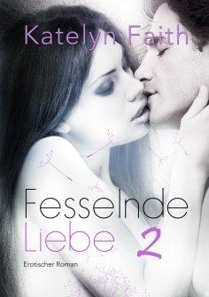 eBook: Fesselnde Liebe - Teil 2