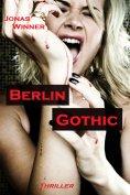 ebook: Berlin Gothic 1: Berlin Gothic
