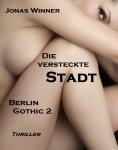 ebook: Berlin Gothic 2: Die versteckte Stadt