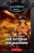eBook: SteamPunk 2 Erotics: Der Ritt auf der Maschine